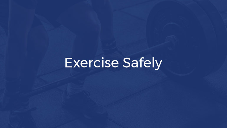 How to exercise safely
